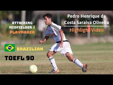 Pedro Henrique Oliveira - Soccer Highlight Video