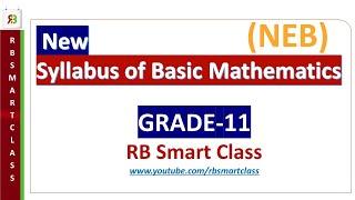 New Curriculum/Syllabus Of Grade 11(Basic Mathematics) 2077 || RB Smart Class