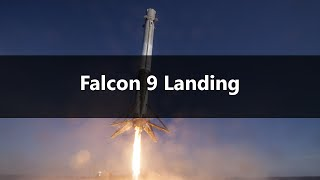 How The Falcon 9 Rocket Lands