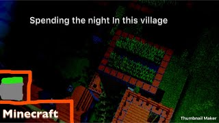 Spending the night in a village