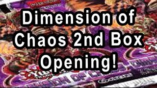 Dimension of  Chaos 2nd Box Opening!