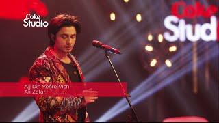 Coke Studio Season 8  BTS  Ajj Din Vehre Vich  Ali Zafar