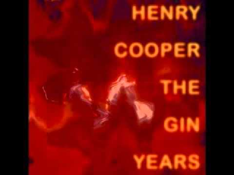 Henry Cooper - The Gin Years - 2007 - Good Bye Blues - Dimitris Lesini Blues