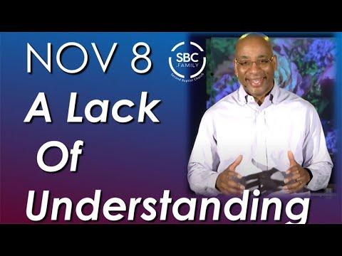 A Lack of Understanding - November 8, 2020