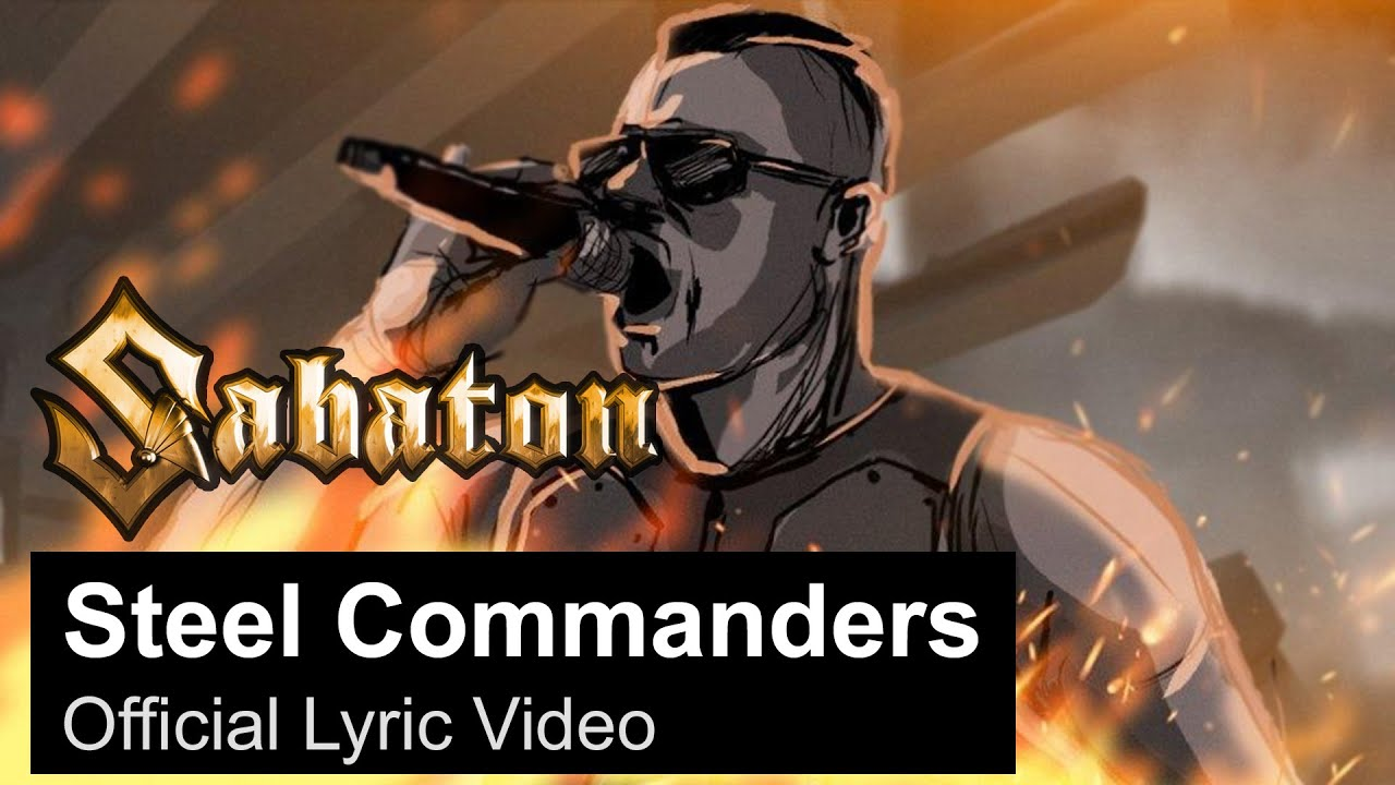 SABATON – Steel Commanders (Official Lyric Video)
