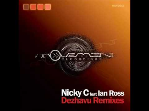 Nicky C feat. Ian Ross - Dezhavu (Christos Fourkis...