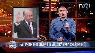 Starea Naţiei: L-au prins moldovenii în vie, cică vrea cetăţenie!