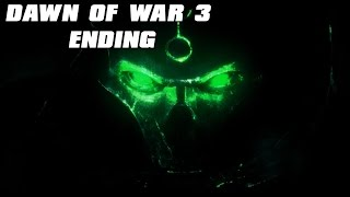 Dawn of War 3 Ending and Necron Cutscene