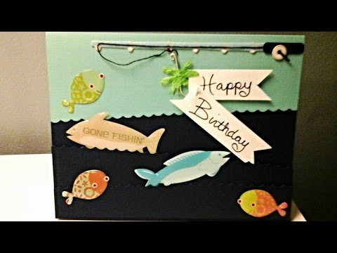 DIY Fishing themed birthday card YouTube – Fish Birthday Cards