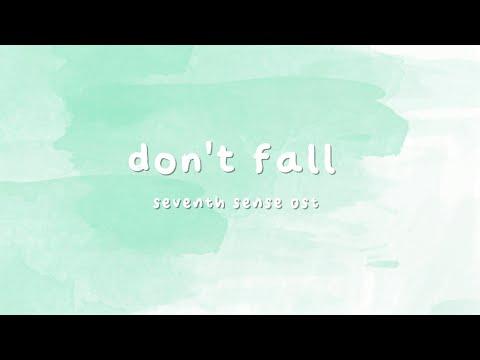 Don't Fall (Seventh Sense) - Lyrics
