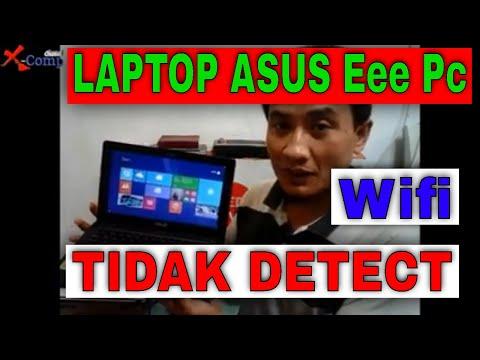 Laptop Asus Eee Pc Wifi Tidak Detect Di Windows 8