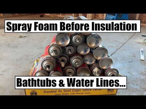 DIY Spray Foam Before Insulation (Bathtubs And Water Lines) Water Is On!