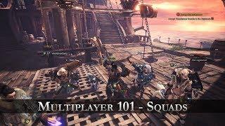 Monster Hunter: World - Multiplayer 101 Squads thumbnail