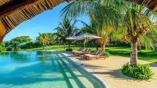 mozambique Vilanculos 2017  -  Tropical Deep Chill & Relaxing