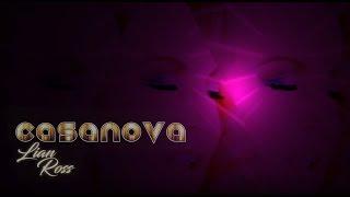 Смотреть клип Lian Ross - Casanova