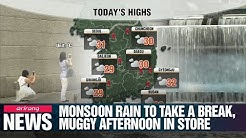 Monsoon rain to take a break, muggy afternoon in store_062719
