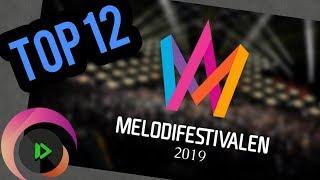 Eurovision 2019: Sweden (Melodifestivalen)   MY TOP 12