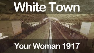White Town Your Woman 1917