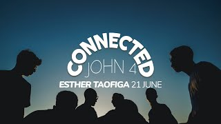 Connected - Esther Taofiga