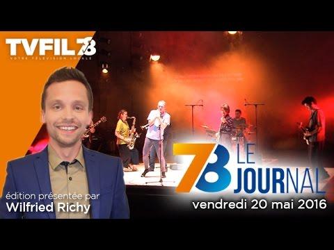 78-le-journal-edition-du-vendredi-20-mai-2016