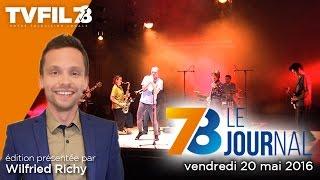 7/8 Le Journal – Edition du vendredi 20 mai 2016