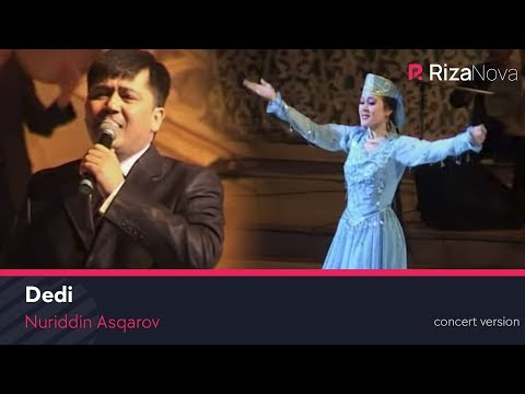 Nuriddin Asqarov - Dedi