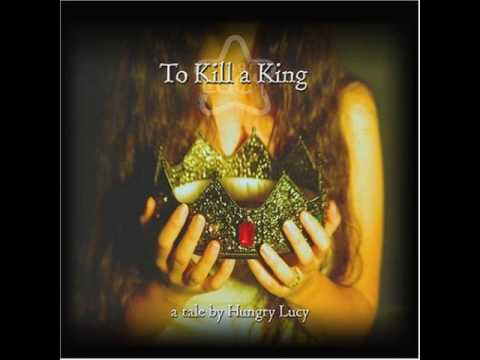 Клип Hungry Lucy - To Kill A King