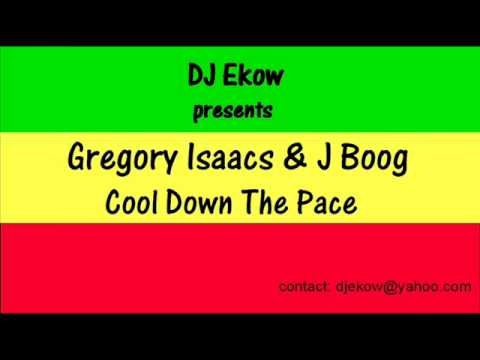 Cool Down The Pace In The Mix - Gregory Isaacs & J Boog