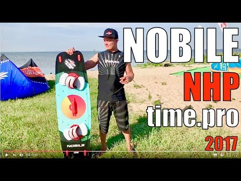 Обзор Кайтборда Nobile NHP   2017