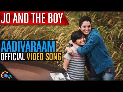 Jo And The Boy | Aadivaraam Video Song ft....
