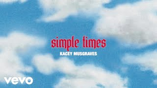 KACEY MUSGRAVES - simple times (official lyric video)