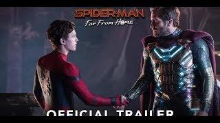 SPIDER-MAN-FAR FROM HOME -[2019 Movie officia trailer] #Samuel L. Ja #Tom Holland #Jake Gyllenhaal