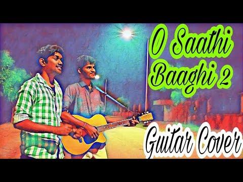O Saathi Full song -Baaghi 2|Tiger Shroff |Disha Patani |Arko |Ahmed Khan |Guitar cover(ysoacoustic)