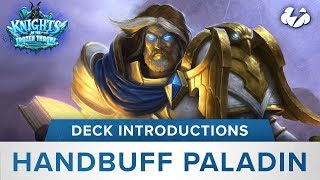 Hearthstone Deck Introductions: Hand Buff Paladin [KotFT]
