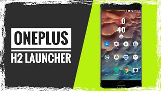 OnePlus H2Launcher  | How to install !!