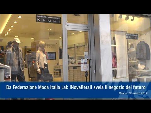 innovative design 14bd5 6352b Da Federazione Moda Italia Lab iNovaRetail svela il negozio del futuro