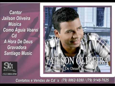 Jailson Oliveira - Como Águia Voarei