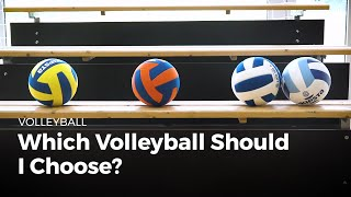 Which volleyball should i choose? | Volleyball
