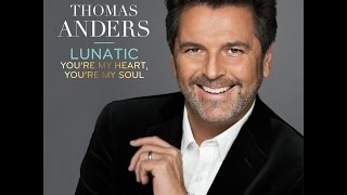 Thomas Anders - Lunatic (from the album History)