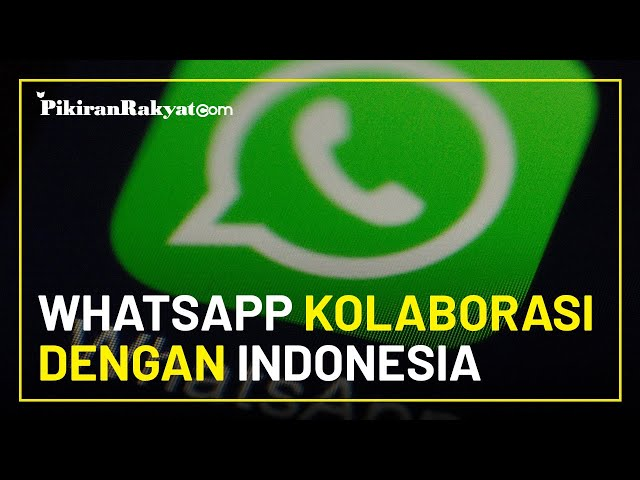 WhatsApp Kolaborasi dengan Indonesia, Sediakan Layanan Registrasi Penerima Vaksinasi Covid-19