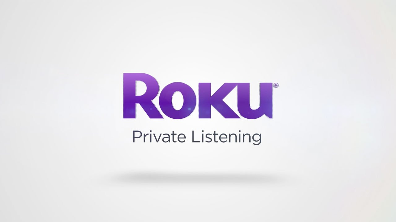 How to use private listening on Roku streaming devices