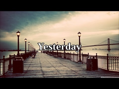 Yesterday-Leona Lewis lyrics
