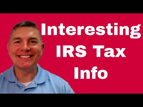 Interesting Tax Info From the IRS