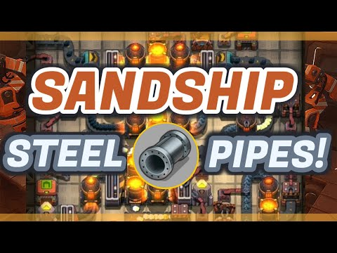 Sandship Crafting Factory: Efficient Micro STEEL PIPE Production! [HD]