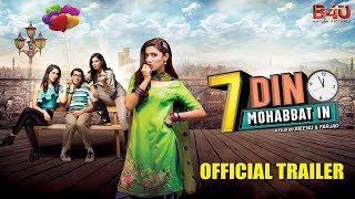 7 Din Mohabbat In | Official Trailer | Mahira Khan, Sheheryar Munawar | B4U Motion Pictures