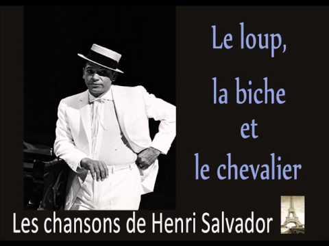 Henri Salvador - Le Loup, La Biche et Le Chavalier