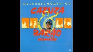 (CD COMPLETO) Cazuza & Barão Vermelho - Melhores Momentos [Áudio Oficial]