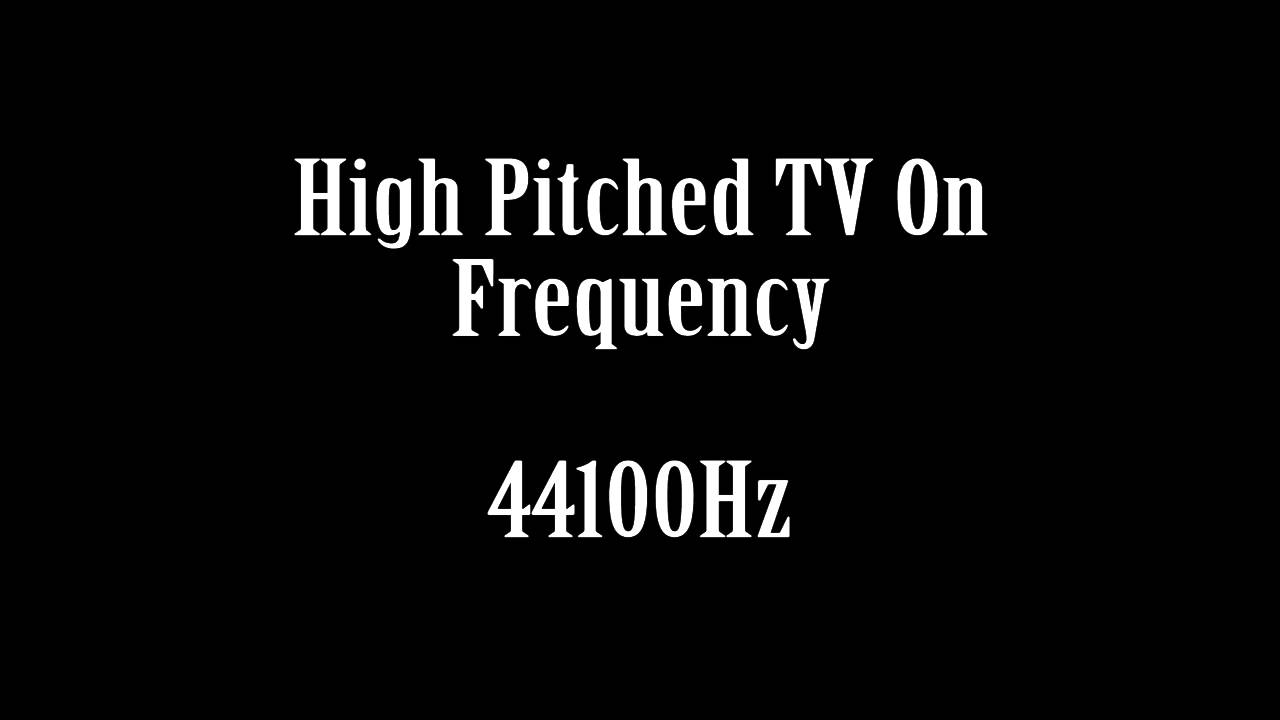 High Pitched TV Frequency When Turned On Sound Effect Free High Quality  Sound FX