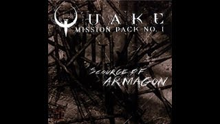 Quake Mission Pack 1: Scourge of Armagon - Game Soundtrack