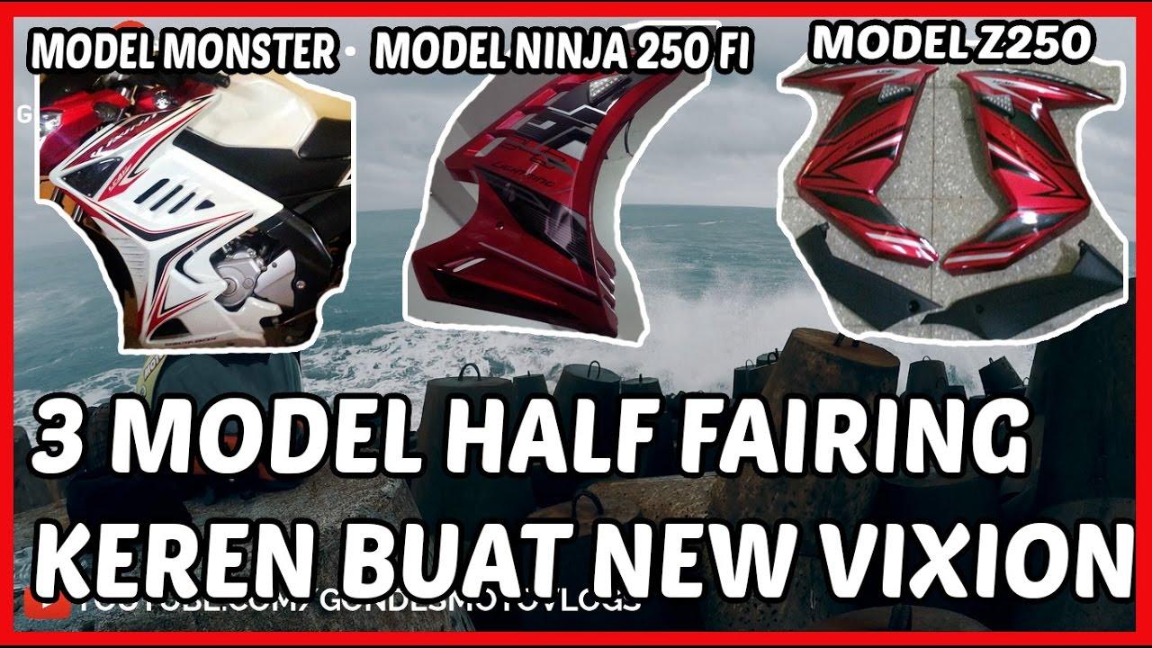 3 model half fairing keren buat new vixion